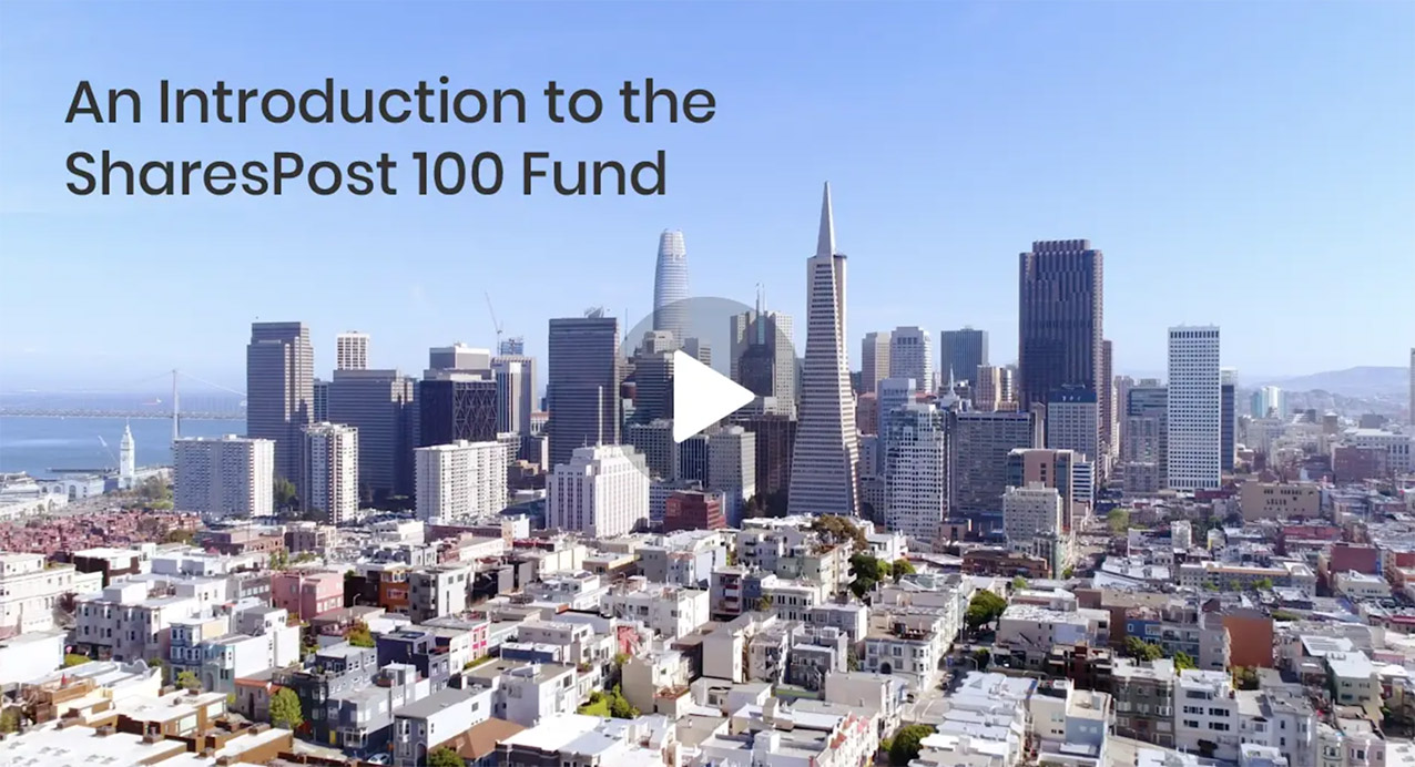 Video: An Introduction to the SharesPost 100 Fund